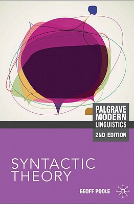 Syntactic Theory By Poole, Geoffrey