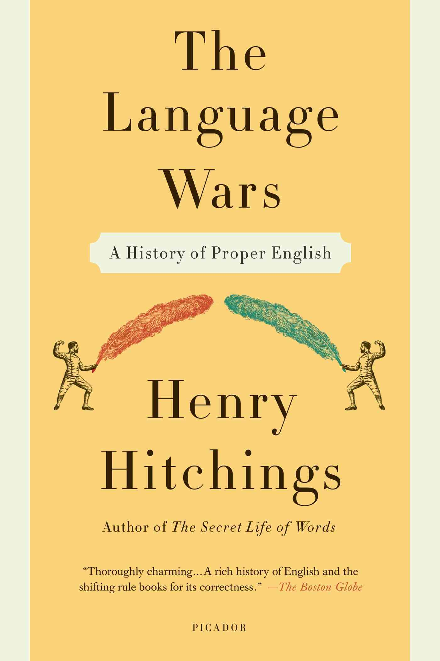 The Language Wars By Hitchings, Henry